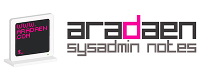 AraDaen, sysadmin notes –